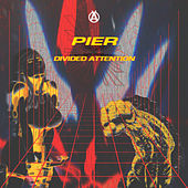 Divided Attention EP de Pier