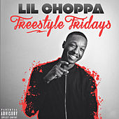 Freestyle Fridays by Lil Choppa