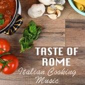 Taste Of Rome Italian Cooking Music fra Various Artists