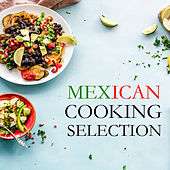 Mexican Cooking Selection by Various Artists