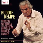 Milestones of Legends: Rudolf Kempe, Vol. 4 by Rudolf Kempe