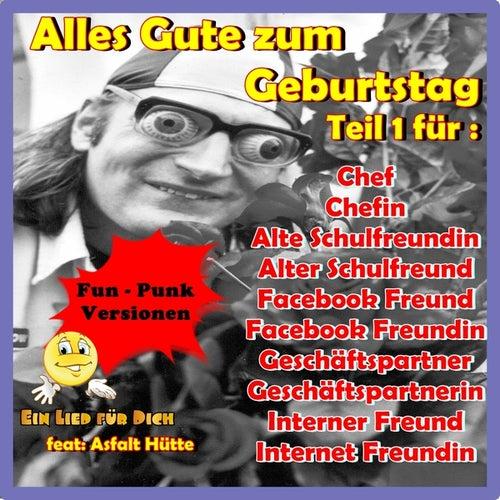 Alles Gute Zum Geburtstag Internet Freundin Feat Asfalt Hutte De