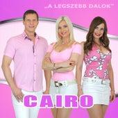 A legszebb dalok by Cairo