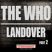 Landover Part 2 (Live) de The Who