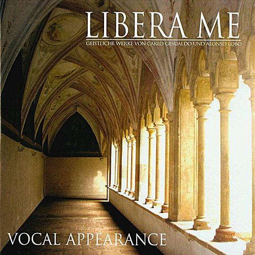 Libera Me by Vocal Appearance