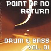 Point Of No Return - Drum & Bass Vol. 01 de Various Artists
