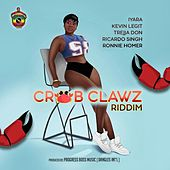 Crab Clawz Riddim by Various Artists
