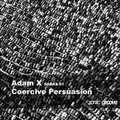 Coercive Persuasion de Adam X