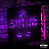Sometime After Dark by Jaii FK