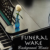 Funeral Wake Background Music de Various Artists