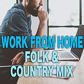 Work From Home Folk & Country Mix de Various Artists
