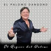 El Regreso del Palomo de El Palomo Dangond