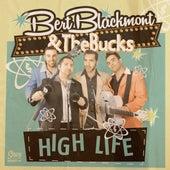 High Life de Bert Blackmont