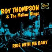 Ride with Me Baby de Roy Thompson