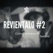 Revientalo #2 by Golosinomano