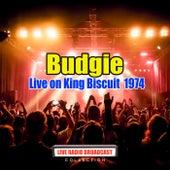 Budgie Live on King Biscuit  1974 (Live) de Budgie