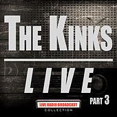 The Kinks Live Part 3 (Live) von The Kinks