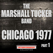 Chicago 1977 Part 1 (Live) de The Marshall Tucker Band