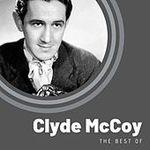 The Best of Clyde McCoy by Clyde McCoy