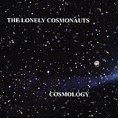 Cosmology de The Lonely Cosmonauts