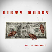 Dirty Money de TeeSmoove