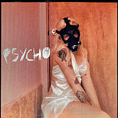 Psycho by Awfultune