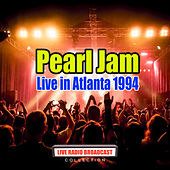 Live in Atlanta 1994 (Live) de Pearl Jam