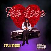 Tru Love by Trumain