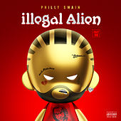 Illegal Alien, Pt. 1 de Philly Swain