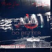 Do Better (feat. King Wavy) von Mahtie Bush