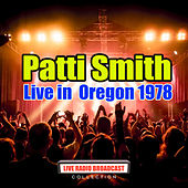 Live in  Oregon 1978 (Live) de Patti Smith