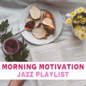 Morning Motivation Jazz Playlist de Various Artists