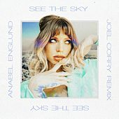 See The Sky (Joel Corry Remix) de Anabel Englund