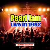 Live in 1992 (Live) de Pearl Jam