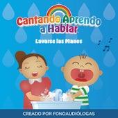 Lavarse las Manos by Cantando Aprendo a Hablar