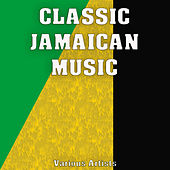 Classic Jamaican Music de Various Artists