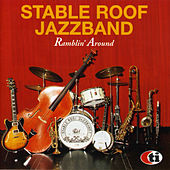 Ramblin' Around de The Stable Roof Jazz Band