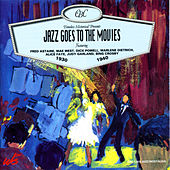 Jazz Goes to the Movies by Various Artists