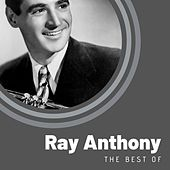 The Best of Ray Anthony de Ray Anthony