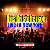 Live in New York (Live) by Kris Kristofferson