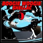 Boogie Woogie Shellac 5 by Albert Ammons, Bob Zurke, Freddie Slack, Jack Mc Vea, King Porter, Meade ''Lux'' Lewis, Lemuel Fowler, Lightnin' Hopkins