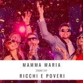 Mamma Maria (Tributo Ricchi E Poveri) di High School Music Band