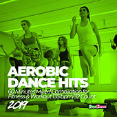 Aerobic Dance Hits 2019: 60 Minutes Mixed Compilation for Fitness & Workout 135 bpm/32 Count di Super Fitness
