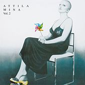 Attila Vol. 2 by Mina