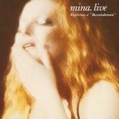 Mina. Live (Registrato A Bussoladomani) by Mina