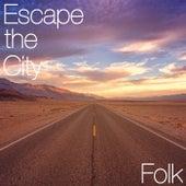Escape the City Folk de Various Artists