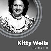 The Best of Kitty Wells di Kitty Wells