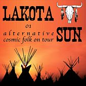 Alternative Cosmic Folk on Tour de Lakota Sun
