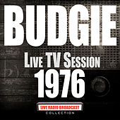 Live TV Session 1976 (Live) de Budgie