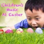 Children's Music At Easter de Various Artists